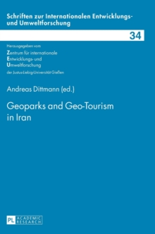 Geoparks and Geo-Tourism in Iran, Hardback Book