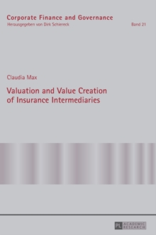 Valuation and Value Creation of Insurance Intermediaries, Hardback Book