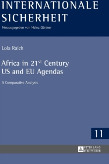 Africa in 21st Century US and EU Agendas : A Comparative Analysis, Hardback Book