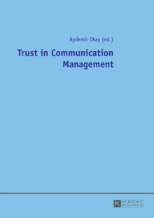 Trust in Communication Management, Paperback Book