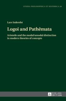 Logoi and Pathemata : Aristotle and the modal/amodal distinction in modern theories of concepts, Hardback Book