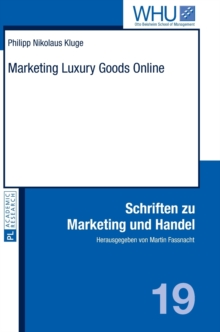 Marketing Luxury Goods Online, Hardback Book