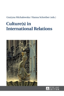 Culture(s) in International Relations, Hardback Book