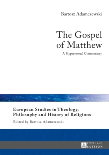 The Gospel of Matthew : A Hypertextual Commentary, Hardback Book