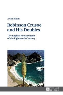 Robinson Crusoe and His Doubles : The English Robinsonade of the Eighteenth Century, Hardback Book