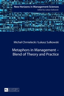 Metaphors in Management - Blend of Theory and Practice, Hardback Book