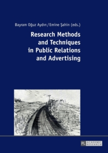 Research Methods and Techniques in Public Relations and Advertising, Paperback Book