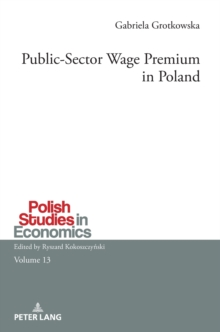 Public-Sector Wage Premium in Poland, Hardback Book