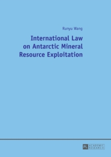 International Law on Antarctic Mineral Resource Exploitation, Paperback Book