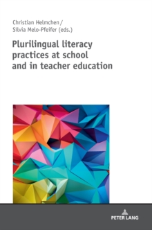 Plurilingual literacy practices at school and in teacher education, Hardback Book
