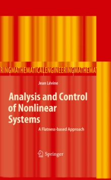 Analysis and Control of Nonlinear Systems : A Flatness-based Approach, PDF eBook