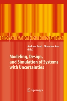Modeling, Design, and Simulation of Systems with Uncertainties, PDF eBook