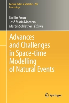 Advances and Challenges in Space-time Modelling of Natural Events, Paperback Book