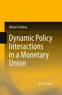 Dynamic Policy Interactions in a Monetary Union, PDF eBook