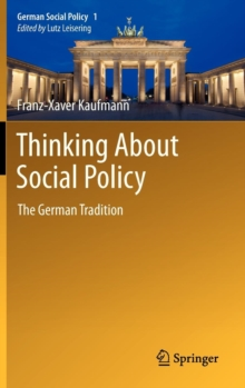 Thinking About Social Policy : The German Tradition, Hardback Book