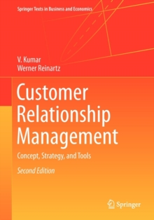 Customer Relationship Management : Concept, Strategy, and Tools, Paperback Book