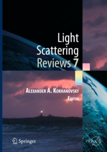 Light Scattering Reviews 7 : Radiative Transfer and Optical Properties of Atmosphere and Underlying Surface, PDF eBook