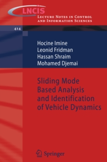 Sliding Mode Based Analysis and Identification of Vehicle Dynamics, PDF eBook