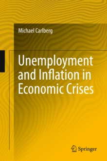 Unemployment and Inflation in Economic Crises, PDF eBook