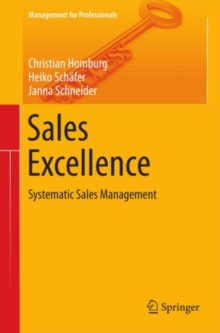 Sales Excellence : Systematic Sales Management, PDF eBook