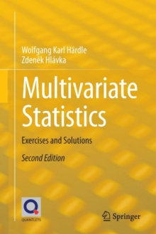Multivariate Statistics : Exercises and Solutions, Paperback Book