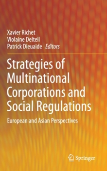 Strategies of Multinational Corporations and Social Regulations : European and Asian Perspectives, Hardback Book