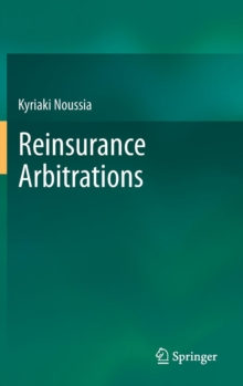 Reinsurance Arbitrations, Hardback Book