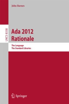 Ada 2012 Rationale : The Language -- The Standard Libraries, PDF eBook