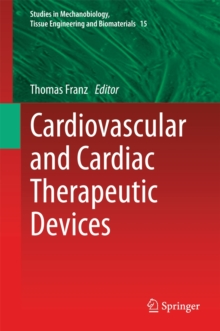 Cardiovascular and Cardiac Therapeutic Devices, Hardback Book