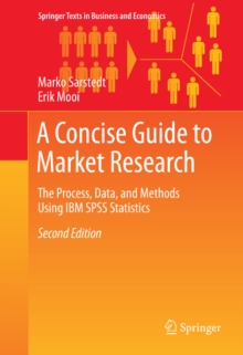 A Concise Guide to Market Research : The Process, Data, and Methods Using IBM SPSS Statistics, PDF eBook
