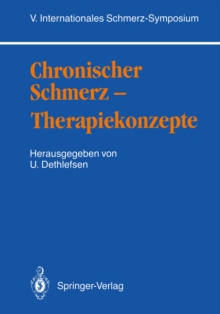 Chronischer Schmerz - Therapiekonzepte : V. Internationales Schmerz-Symposium, PDF eBook