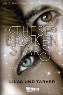 These Broken Stars. Lilac und Tarver, EPUB eBook