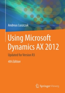 Using Microsoft Dynamics AX 2012 : Updated for Version R3, PDF eBook