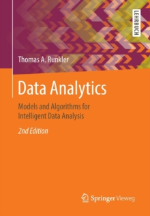 Data Analytics : Models and Algorithms for Intelligent Data Analysis, Paperback Book