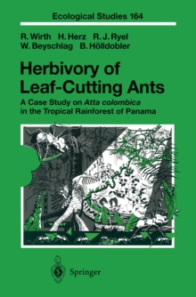 Herbivory of Leaf-Cutting Ants : A Case Study on Atta colombica in the Tropical Rainforest of Panama, PDF eBook