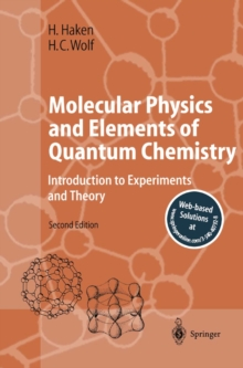 Molecular Physics and Elements of Quantum Chemistry : Introduction to  Experiments and Theory