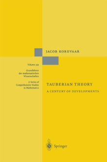 Tauberian Theory : A Century of Developments, PDF eBook