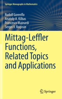 Mittag-Leffler Functions, Related Topics and Applications, Hardback Book