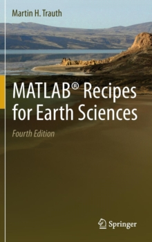 MATLAB (R) Recipes for Earth Sciences, Hardback Book