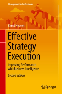 Effective Strategy Execution : Improving Performance with Business Intelligence, PDF eBook