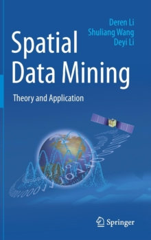Spatial Data Mining : Theory and Application, Hardback Book