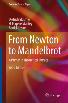 From Newton to Mandelbrot : A Primer in Theoretical Physics, Hardback Book