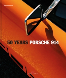 Porsche 914: 50 Years (Limited Edition), Hardback Book