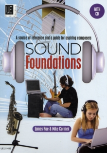 Sound Foundations : A Source of Reference and a Guide for Aspiring Composers UE21483, Mixed media product Book