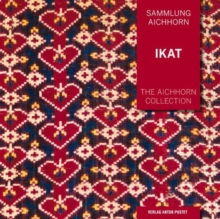The Aichhorn Collection: Ikat, Paperback Book
