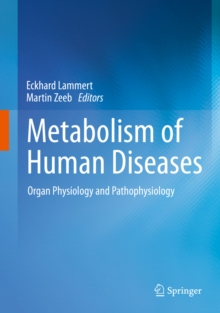 Metabolism of Human Diseases : Organ Physiology and Pathophysiology, PDF eBook
