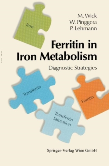 Ferritin in Iron Metabolism : Diagnostic Strategies, PDF eBook
