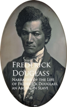 Narrative of the Life of Frederick Douglass, an American Slave, EPUB eBook