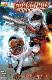 Guardians of the Galaxy: Krieger des Alls 3, PDF eBook