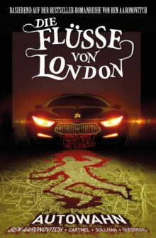 Die Flusse von London, Band 1 - Autowahn, PDF eBook
